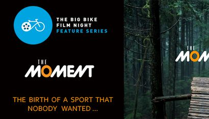 The Big Bike Film Night Feature Series - The Moment image